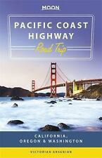 Moon Pacific Coast Highway Road Trip: California, Oregon & Washington (Paperback