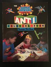 Super Powers - Anti Coloring Book, 1983