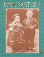 Immigrant Kids by Freedman, Russell