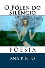 O Pólen Do Silêncio by Ana Pinto (2013, Paperback)
