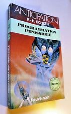ANTICIPATION FLEUVE NOIR -  N° 1022 PROGRAMMATION IMPOSSIBLE K H SCHEER