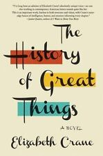 The History of Great Things: A Novel
