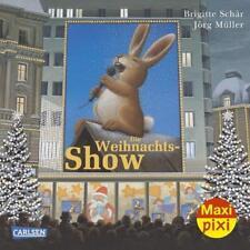 **NEU** Die Weihnachtsshow - Maxi-Pixi-Buch Nr. 116: (aus der Maxi-Pixi-Serie 29
