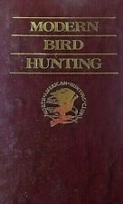 Modern Bird Hunting By North American Hunting Club 1990 328 Page Hardcover Book