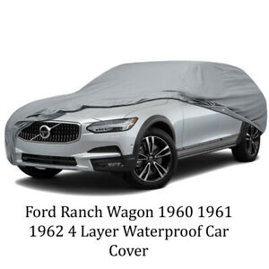 Ford Ranch Wagon 1960 1961 1962 4 Layer Waterproof Car Cover