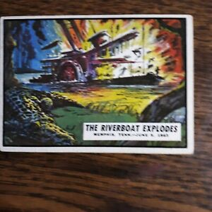 """1962 Topps Civil War News trading card #45 """"The Riverboat Explodes"""""""