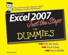 Excel 2007 Just the Steps For Dummies by Koers, Diane