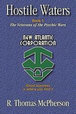 Hostile Waters: Book I, The Veterans of the Psychic Wars