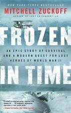 Frozen in Time: An Epic Story of Survival and a Mo