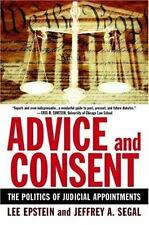 Advice and Consent: The Politics of Judicial Appointments (Paperback or Softback