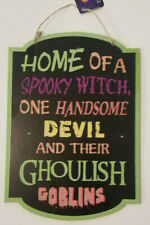 """Halloween Home Of A Witch Devil Ghoulish Goblins Sign 9.5""""X13.3"""" w"""