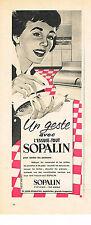 PUBLICITE ADVERTISING  1958   SOPALIN  essuie- tout