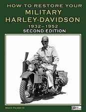 HOW TO RESTORE YOUR MILITARY HARLEY-DAVIDSON 2ND EDITION  BY BRUCE PALMER III
