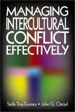 Managing Intercultural Conflict Effectively (Communicating Effectively in Multic