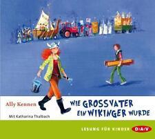 Ally Kennen - Wie Großvater ein Wikinger wurde - CD