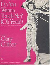 Do You Wanna Touch Me? - Gary Glitter - 1973 Sheet Music