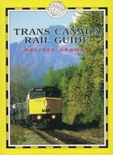 Trans-Canada Rail Guide (Trailblazer),Melissa Graham