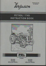 Ferguson TE-20 Petrol/TVO Tractor Instruction Book