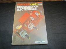 R. BESSON: Pratique de la construction électronique