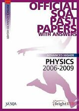 Physics Advanced Higher SQA Past Papers: 2009 by SQA (Paperback, 2009)
