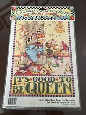 Mary Engelbreit It's Good to be Queen Iron-On Transfer Daisy Kingdom 1990