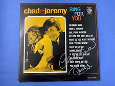 Chad & Jeremy SING FOR YOU LP Signed Both Vinyl Album 1965 World Artists Records