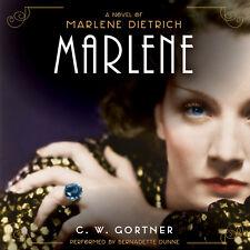 Marlene by C. W. Gortner 2016 Unabridged CD 9781504734936