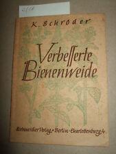 Verbesserte Bienenweide,1948,Imkerei,Honig-Kräuter-& Pflanzen,Tier-/Naturbuch