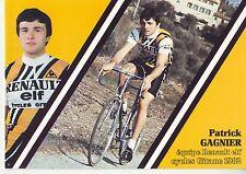 CYCLISME carte cycliste PATRICK GAGNIER équipe RENAULT elf GITANE 1982