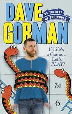 Dave Gorman - Dave Gorman Vs the Rest of the World (Paperback) 9780091928483