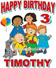 NEW Personalized Caillou Birthday T Shirt Party Favor Tee ADD NAME AND AGE