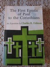 The First Epistle of Paul to the Corinthians   Exposition  Charles R Erdman