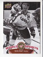 GORDIE HOWE Hockey 2010 UPPER DECK WORLD OF SPORTS SP SHORT PRINT CARD # 309