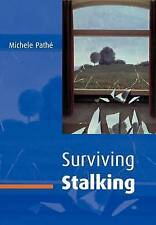 USED (GD) Surviving Stalking by Michele Pathé