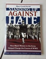 Standing Up Against Hate by Mary Cronk Farrell 2019 ARC paperback