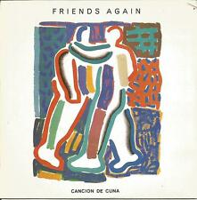 "FRIENDS AGAIN - CANCIÓN DE CUNA + LULLABY Nº2 SINGLE 7"" VINILO 1984 SPAIN"