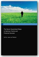 The Seven Guaranteed Steps to Spiritual, Family and Financial Success SIGNED