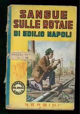 NAPOLI EDILIO SANGUE SULLE ROTAIE NERBINI 1942 I ROMANZI DEL DISCO GIALLO 14