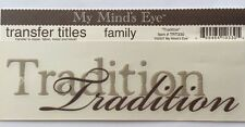"""TRADITION Transfer Rub-On Titles(6""""x2"""")  My Mind's Eye•Family•Christmas•Holiday"""