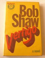 Bob Shaw - Vertigo - a novel    1978 FIRST EDITION HARDBACK BOOK Science fiction
