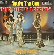 """The Three Degrees - You're The One / Sugar On Sunday (7"""" Single Germany 1975)"""