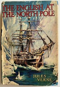 1900 THE ENGLISH AT THE NORTH POLE, JULES VERNE, hardcover, FREE express W/W