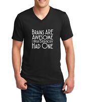 Mens V-neck Brains Are Awesome Shirt Funny Sarcastic Humor T-Shirt Gift Idea Tee
