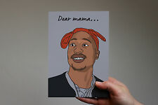 Tupac inspired Mother's Day card! Dear Mama, 2pac Shakur, 90s hip hop,east coast