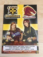 Celtic Crusaders v Brisbane Broncos-15th February 2007