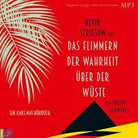 DEVID STRIESOW-DAS FLIMMERN DER WAHRHEIT ÜBER DER WÜSTE  2 CD NEU SCHWENKE