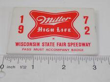1972 MILLER BEER WI STATE PARK SPEEDWAY PASS PINBACK BUTTON