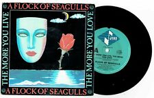 "A FLOCK OF SEAGULLS - THE MORE YOU LIVE, THE MORE YOU LOVE - 7"" 45 RECORD w P/SL"