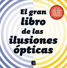 EL GRAN LIBRO DE LAS ILUSIONES OPTICAS / BIG BOOK OF ILLUSIONS