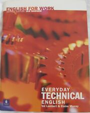 ENGLISH FOR WORK: Everyday Technical English: Vocabulary & Expressions